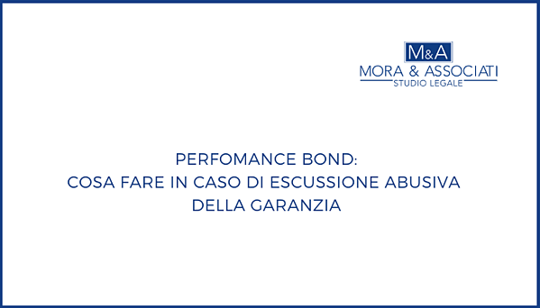 Performance Bond Escussione Abusiva